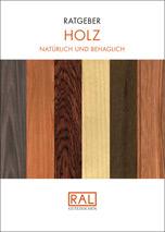 "RAL Ratgeber ""Holz"""