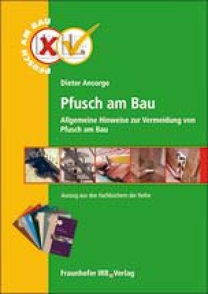 PDF mit allgemeinen Hinweise zur Vermeidung von Pfusch am Bau