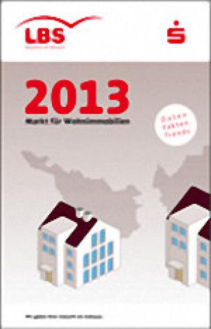 """""""Markt für Wohnimmobilien 2013"""""""