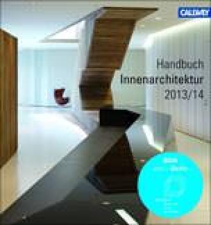 BDIA Handbuch Innenarchitektur 2013/2014