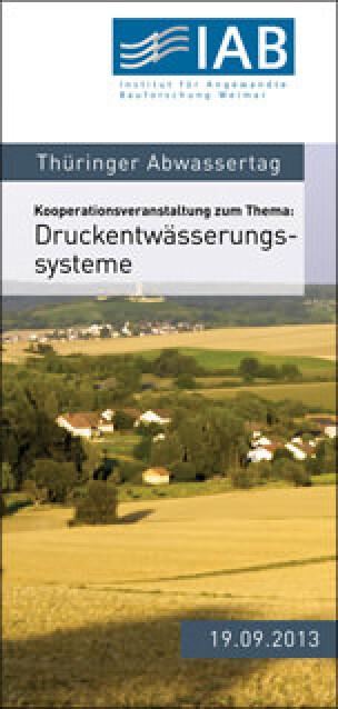 Druckentwässerungssysteme beim Thüringer Abwassertag 2013
