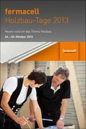 Agenda / Origramm: Fermacell Holzbau-Tage 2013 am 24. und 25. Oktober im niedersächsischen Bad Grund