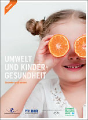 """Broschüre """"Umwelt und Kindergesundheit – Gesünder groß werden"""""""