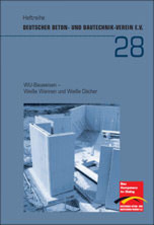 WU-Bauweisen- Weiße Wannen und Weiße Dächer