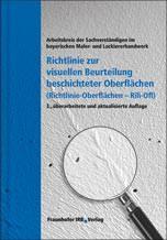 Richtlinie zur visuellen Beurteilung beschichteter Oberflächen (Richtlinie – Oberflächen Rili-Ofl)