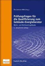 Prüfungsfragen für die Qualifizierung zum Gebäude-Energieberater