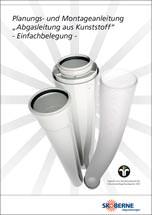 """Skoberne Planungs- und Montageanleitung """"Abgasleitung aus Kunststoff/ Einfachbelegung"""""""