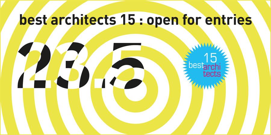 Best Architects 15 Ausgelobt Open For Entries