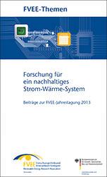 Tagungsband: Forschung für ein nachhaltiges Strom-Wärme-System (Themen 2013)