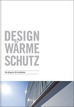 """Broschüre """"Design Wärme Schutz. WDV-Systeme- das Magazin für Architekten"""" vom Fachverband Wärmedämm-Verbundsysteme (FV WDVS)"""