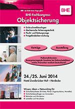 """BHE-Fachkongress """"Objektsicherung"""" am 24./25. Juni 2014"""