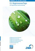 DWA-Regenwassertage am 1. und 2. Juli 2014 in Dresden