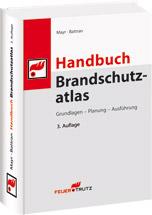 """""""Handbuch Brandschutzatlas"""" in dritter Auflage"""