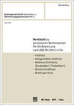 Merkblatt zu ansetzbaren Rechenwerten für die Bemessung nach DIN EN 1995-1-1:2010-12