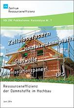 Kurzanalyse Nr. 7: Ressourceneffizienz der Dämmstoffe im Hochbau
