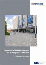"""Technisches Handbuch """"Dauerhafte Verkehrsflächen mit Betonpflastersteinen"""""""