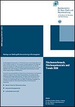Flächenverbrauch, Flächenpotenziale und Trends 2030: Beiträge zum Siedlungsflächenmonitoring im Bundesgebiet