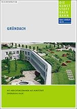 """DUD-Fachinformation """"Gründach- Mit Abdichtungsbahnen aus Kunststoff zuverlässig dicht"""""""