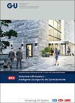 """""""Sicherheit trifft Komfort-  intelligente Lösungen für die Zutrittskontrolle"""" von BKS"""