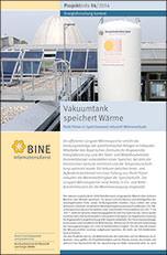 """BINE-Projektinfo """"Vakuumtank speichert Wärme"""" (14/2014)"""