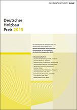 Wettbewerbsunterlagen zum Deutschen Holzbaupreis 2015