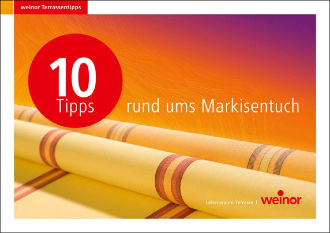 Zehn Tipps Rund Ums Markisentuch Von Weinor