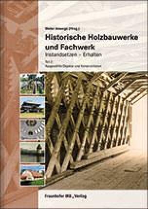 Fachbuch: Historische Holzbauwerke und Fachwerk