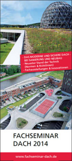 """Fachseminar """"Dach"""" 2014 von März bis September"""