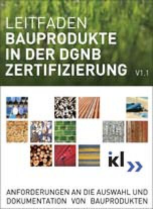 Leitfaden Bauprodukte in der DGNB-Zertifizierung
