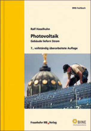 """BINE-Fachbuch """"Photovoltaik- Gebäude liefern Strom"""""""
