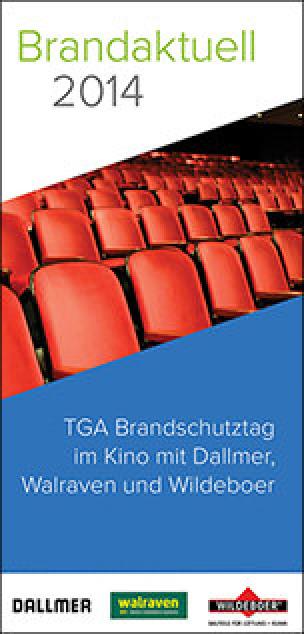 """""""Brandaktuell"""": Acht TGA-Brandschutztage 2014 mit Dallmer, Walraven und Wildeboer"""