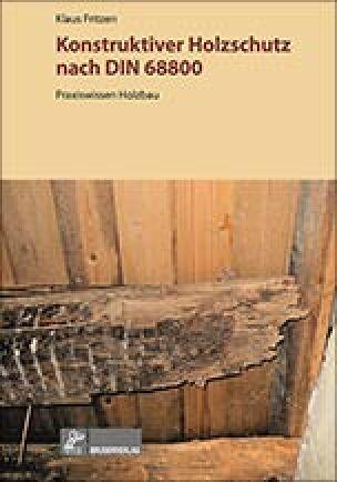 Konstruktiver Holzschutz nach DIN 6880