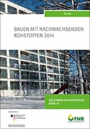Band 47: Tagung Bauen mit nachwachsenden Rohstoffen 2014