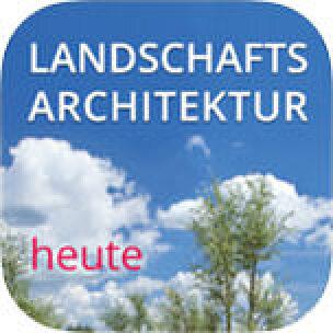 Landschaftsarchitektur heute als App