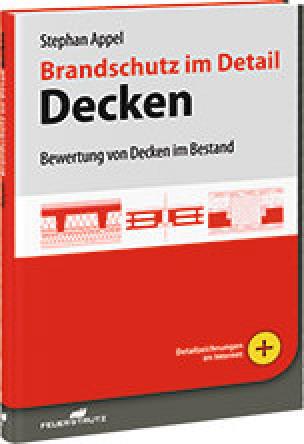 Brandschutz im Detail – Decken: Bewertung von Decken im Bestand