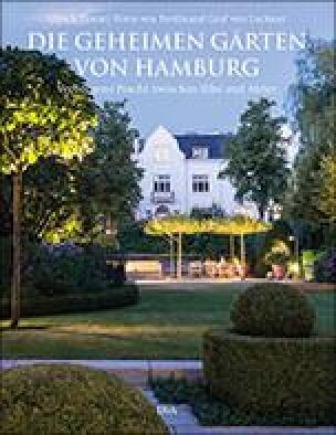 """Cover """"Die geheimen Gärten von Hamburg"""" von Ulrich Timm"""