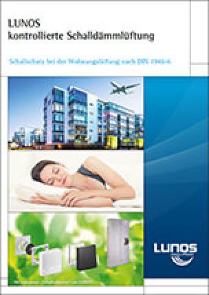 """""""LUNOS kontrollierte Schalldämmlüftung"""""""