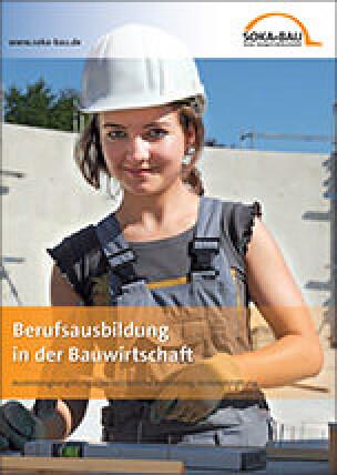 Berufsausbildung in der Bauwirtschaft: Ausbildungsvergütung, Überbetriebliche Ausbildung, Kostenerstattung