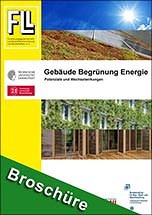 """Leitfaden """"Gebäude, Begrünung und Energie. Potenziale und Wechselwirkungen"""""""