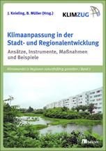 Klimaanpassung in der Stadt- und Regionalentwicklung.