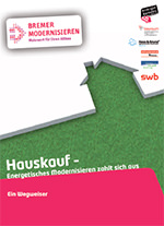 """Beispiel für eine Ausgabe des Leitfadens """"Wegweiser Hauskauf"""" aus der Region Bremen"""