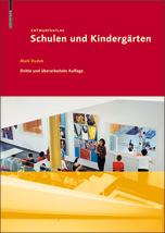 Entwurfsatlas Schulen und Kindergärten