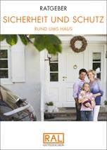 """RAL Ratgeber """"Sicherheit und Schutz rund ums Haus"""" (Ausgabe April 2015)"""