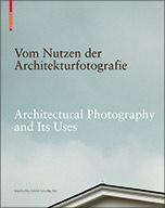 Vom Nutzen der Architekturfotografie