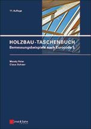 Holzbau-Taschenbuch - Bemessungsbeispiele nach Eurocode 5
