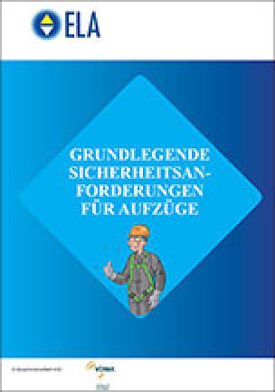 """ELA/VDMA-Broschüre """"Grundlegende Sicherheitsanforderungen für Aufzüge"""""""