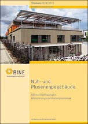 "BINE-Themeninfo ""Null- und Plusenergiegebäude"" (II/2015)"