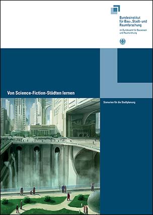 """Veröffentlichung """"Von Science-Fiction-Städten lernen"""""""