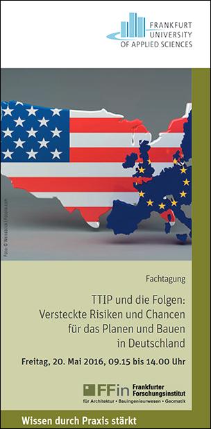 """Fachtagung """"TTIP und die Folgen: Versteckte Risiken und Chancen für das Planen und Bauen in Deutschland"""""""