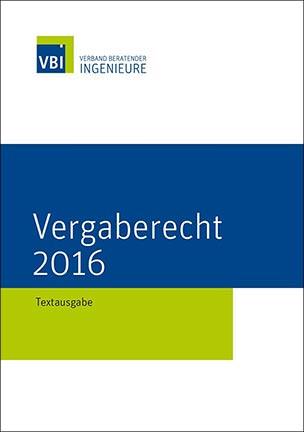 Vergaberecht 2016 – Textausgabe